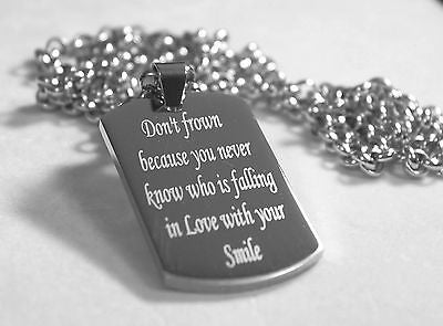MOTIVATIONAL INSPIRATIONAL LOVE QUOTE SMILE NECKLACE  DOG TAG STAINLESS STEEL
