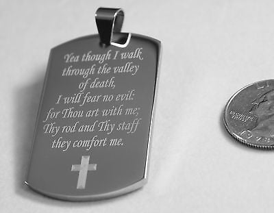 PSALM 23:4  VALLEY OF DEATH PRAYER  SOLID STAINLESS STEEL DOG TAG NECKLACE