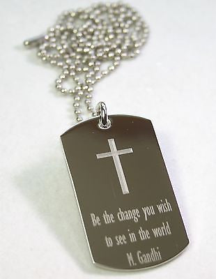CROSS GANDHI QUOTE INSPIRATIONAL MOTIVATIONAL STAINLESS STEEL  DOG TAG NECKLACE