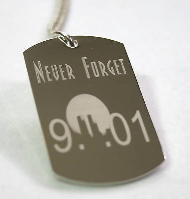 911 9-11 NEVER FORGET STAINLESS STEEL TAG NECKLACE MEMORIAL