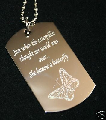 CATERPILLAR BECOMES THE BUTTERFLY DOG TAG NECKLACE STAINLESS STEEL