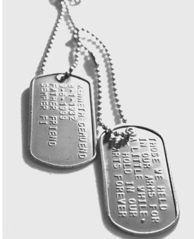 EMBOSSED GENUINE MILITARY DOG TAGS, MADE ON MILITARY MACHINE--CUSTOM, MEMORIAL, REMEMBER
