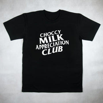 Classy Duds Short Sleeve T-Shirts S / Black / Standard Choccy Milk Appreciation Club Tee
