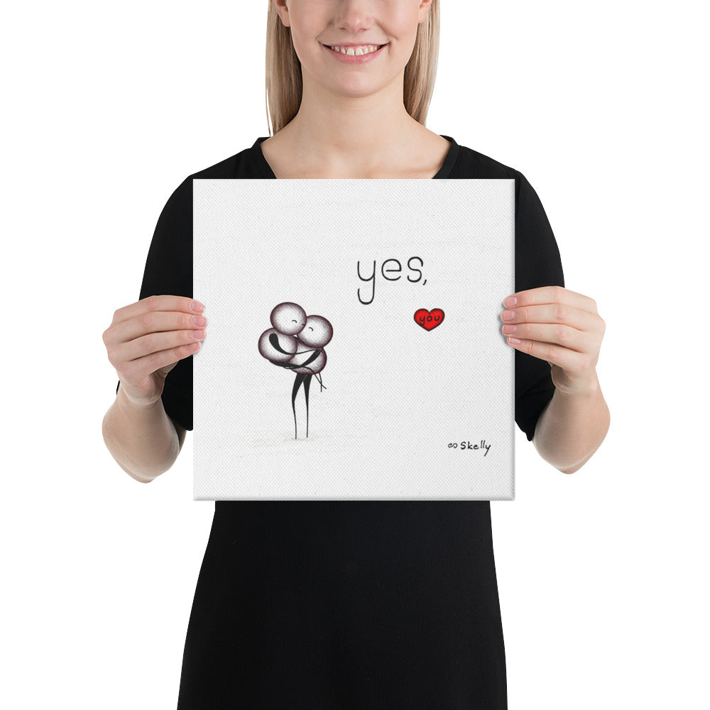Yes, you. - Wrapped Canvas Print