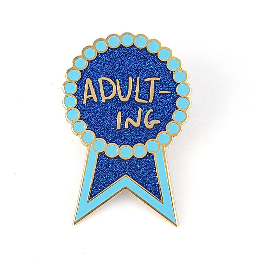 Adulting Pin by Jubly-Umph