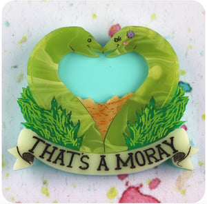 That's a Moray Brooch by Gory Dorky
