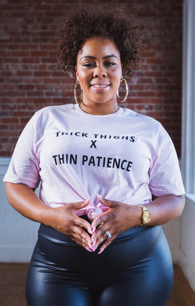 Thick Thighs X Thin Patience | Crew Neck Tee