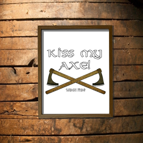 Kiss My Axe! Digital Download Poster