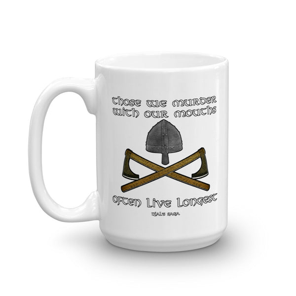 Those We Murder With Our Mouths Mug