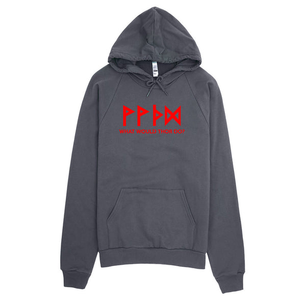 What Would Thor Do? Hoodie