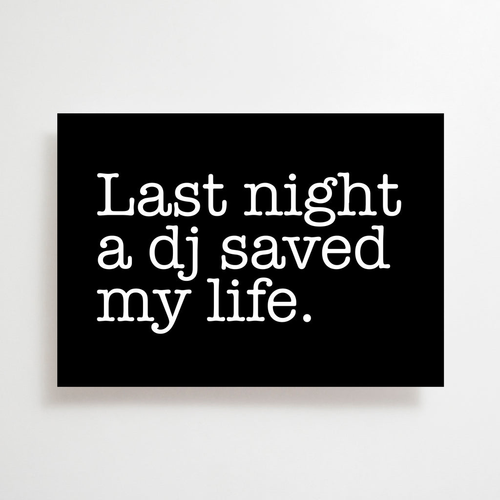 Last Night A DJ Saved My Life Greetings Card