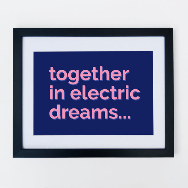 Together In Electric Dreams Print Navy