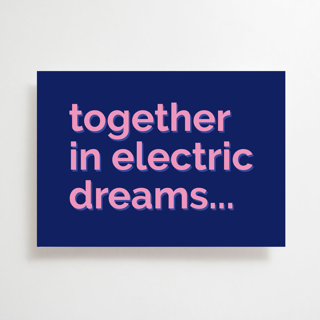 Together In Electric Dreams Greetings Card