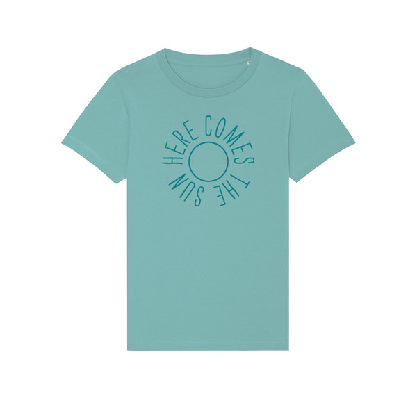 Here Comes The Sun Kids Tshirt Teal