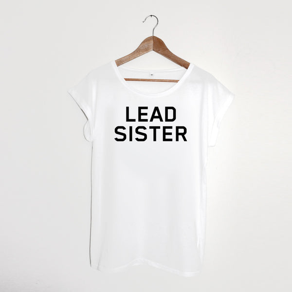 Lead Sister Ladies Tshirt White