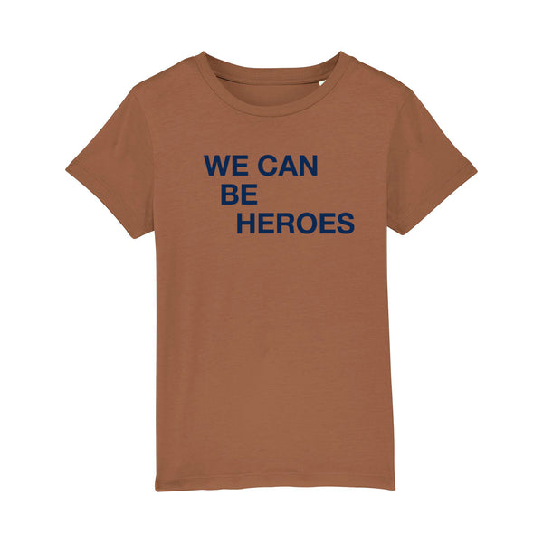 We Can Be Heroes Kids Tshirt Caramel