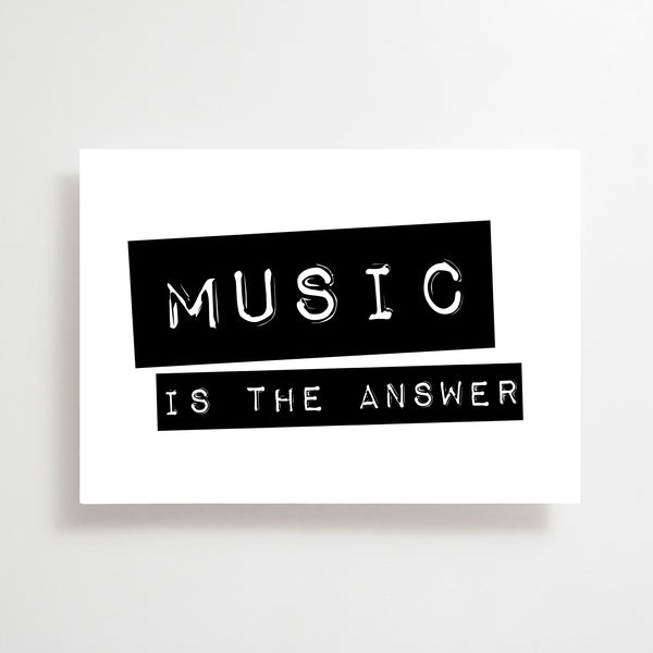 Music Is The Answer Greetings Card