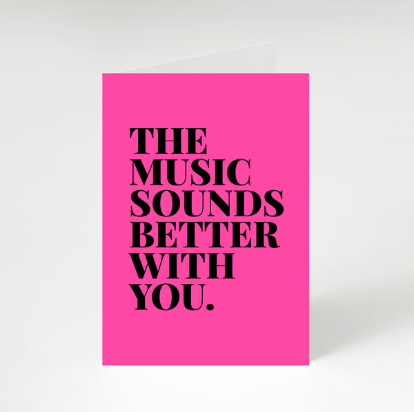 Music Sounds Better With You Greetings Card Cerise
