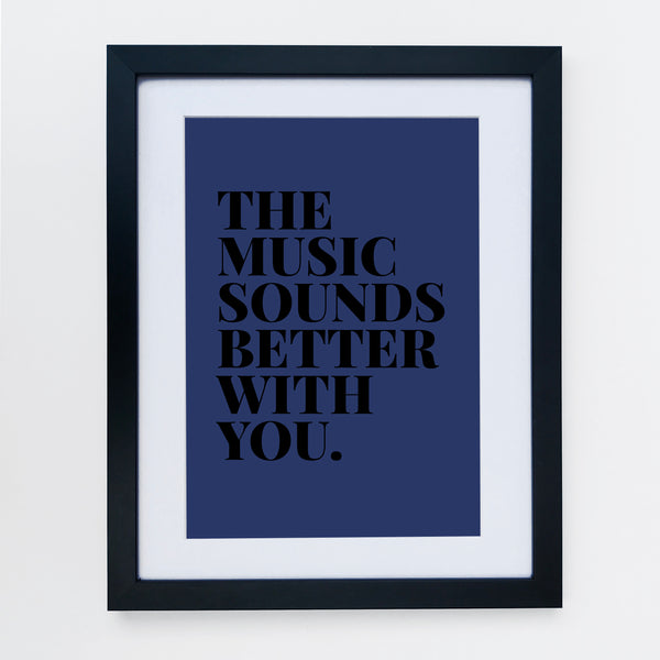 The Music Sounds Better With You Navy