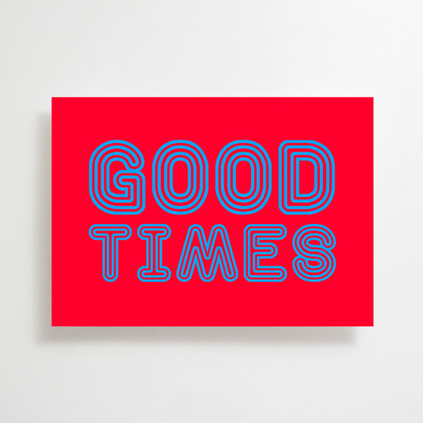 Good Times Greetings Card Red