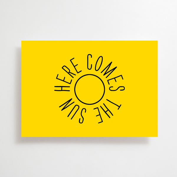 Here Comes The Sun Greetings Card
