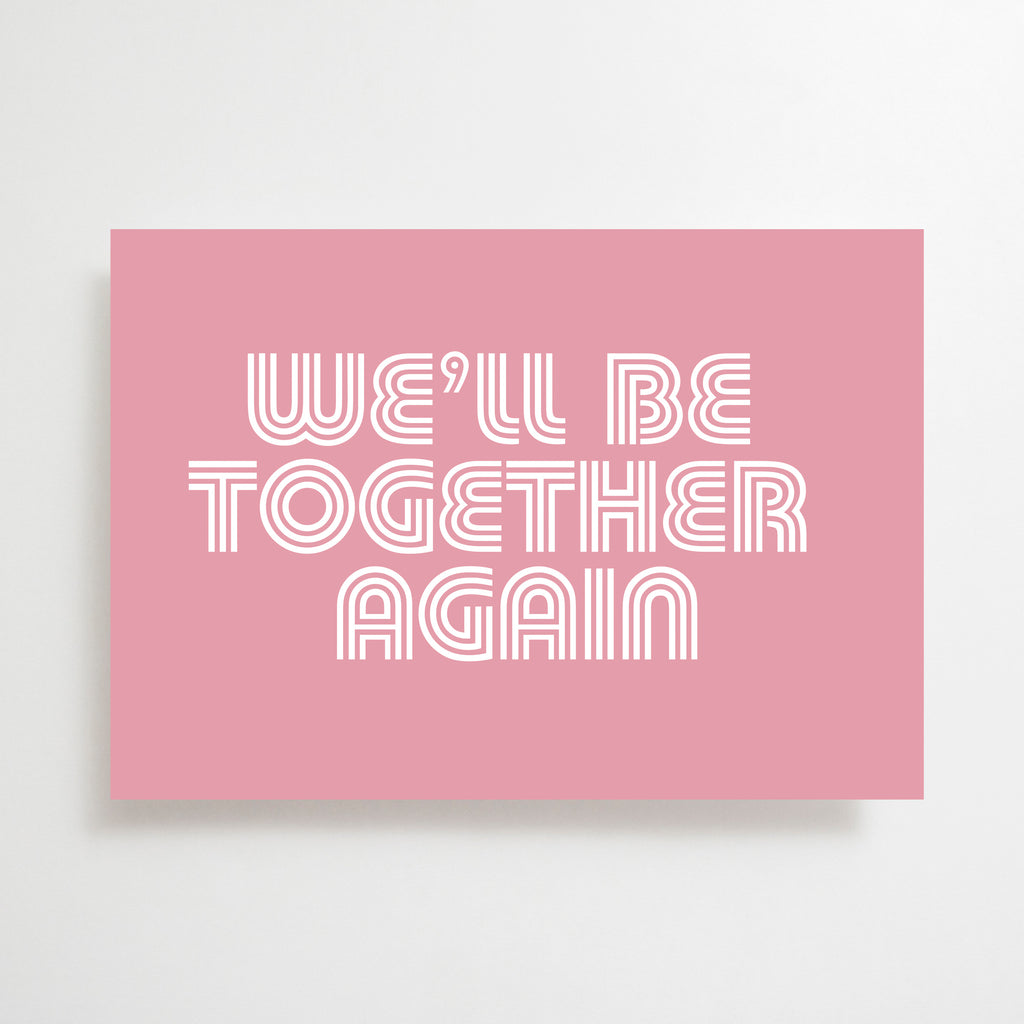 Together Again Greetings Card Pink