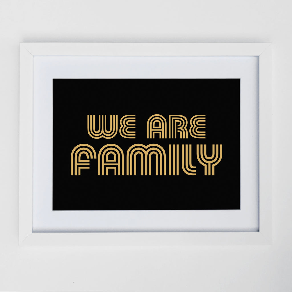 We Are Family Print Black/Gold