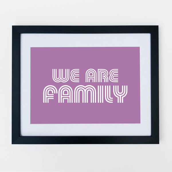 We Are Family Print Purple