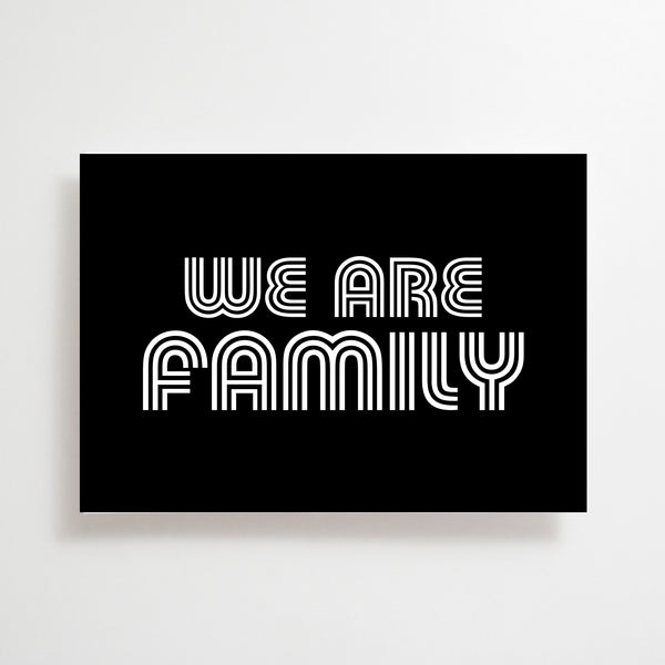 We Are Family Greetings Card Black