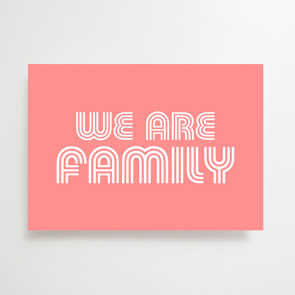 We Are Family Greetings Card Pink