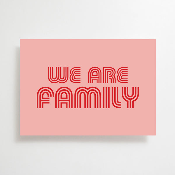 We Are Family Greetings Card Pink /Red