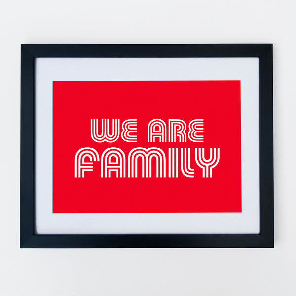 We Are Family Print Red