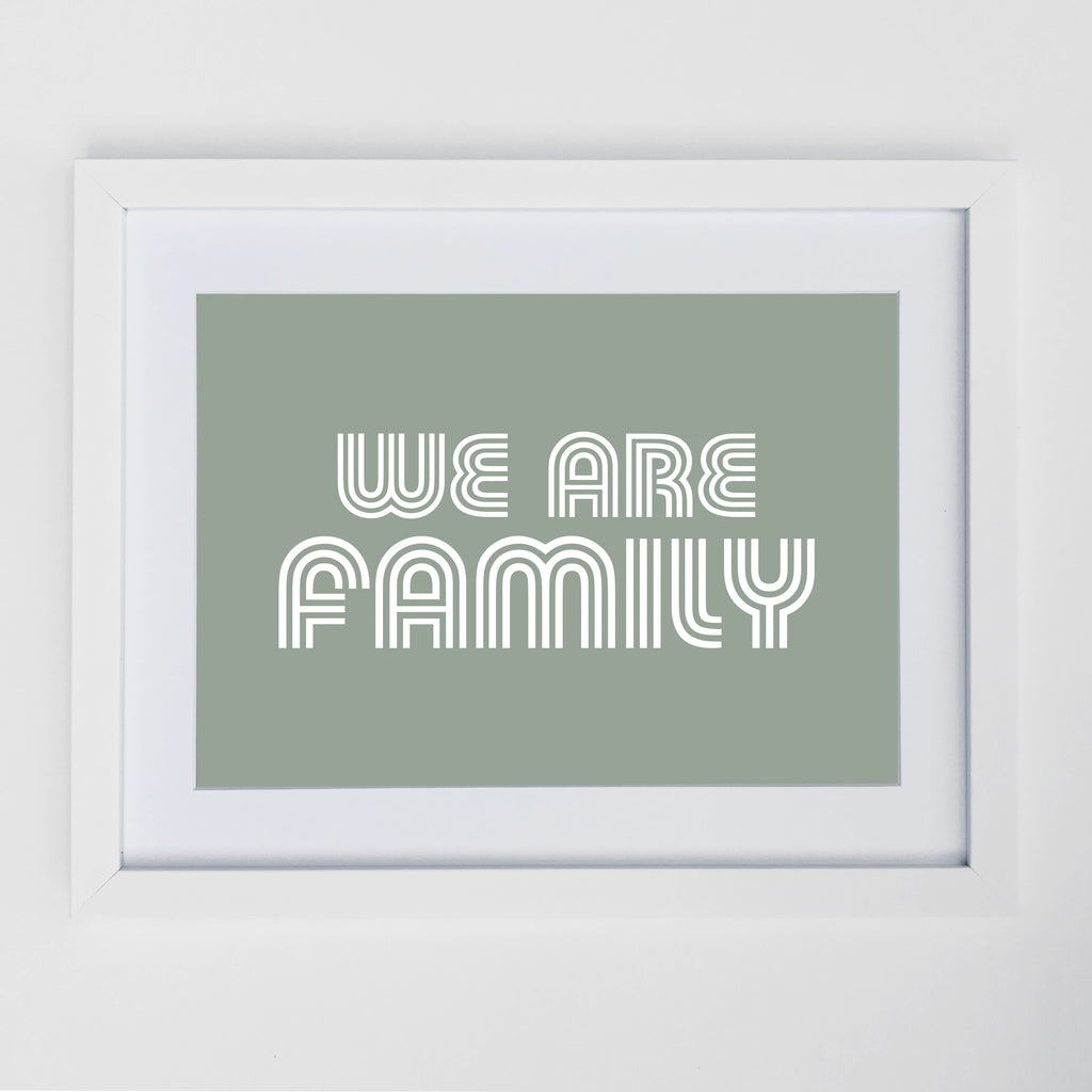 We Are Family Print Sage