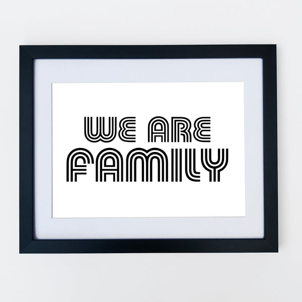 We Are Family Print White