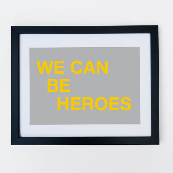 We Can Be Heroes Print Grey Yellow