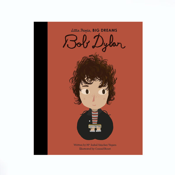 Little People Big Dreams Book Bob Dylan