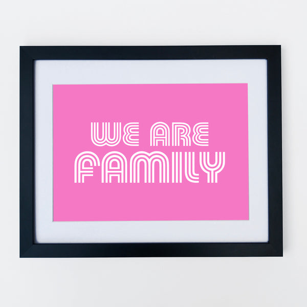 We Are Family Print Bright Pink