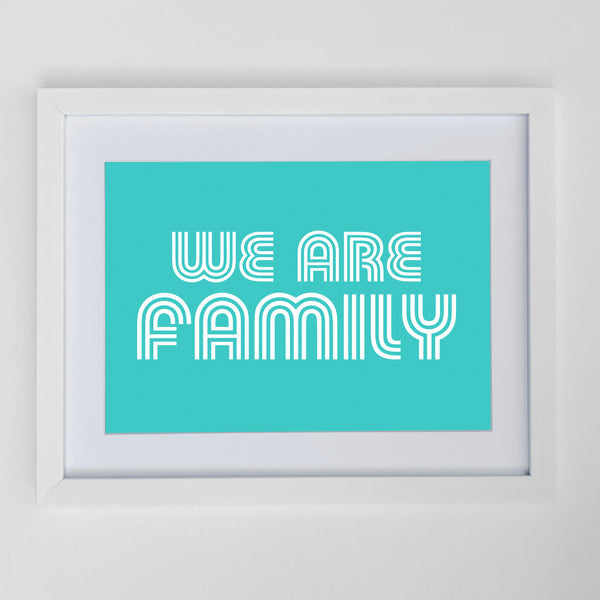 We Are Family Print Turquoise