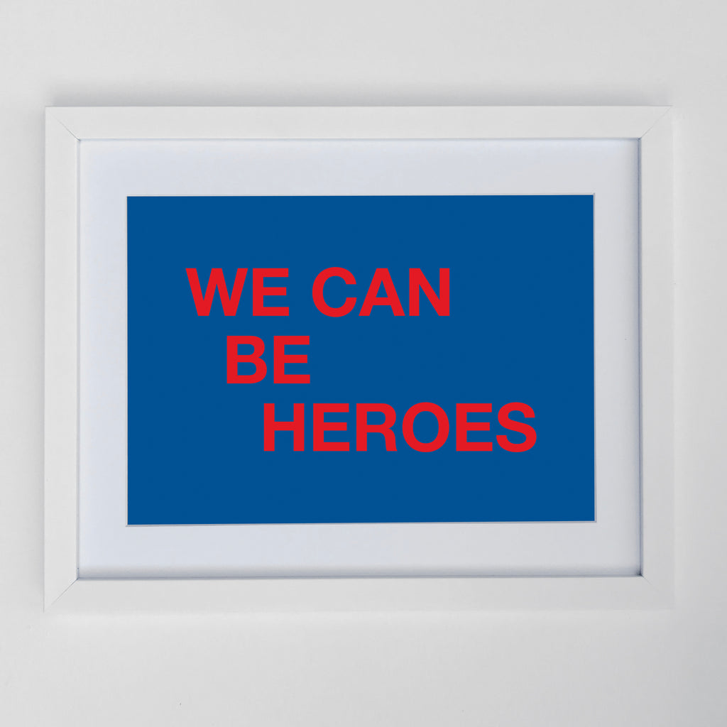 We Can Be Heroes Print Blue