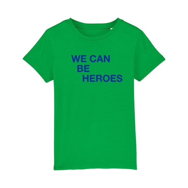 We Can Be Heroes Kids Tshirt Green
