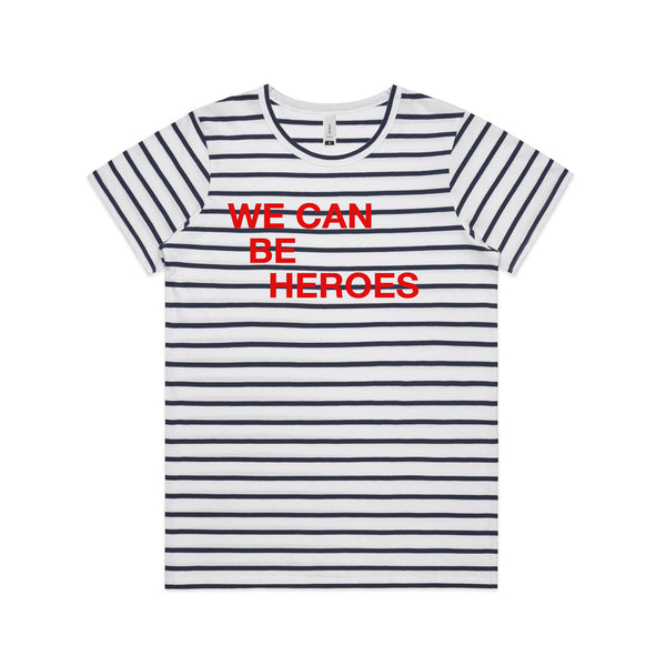 We Can be Heroes Striped Ladies T-shirt