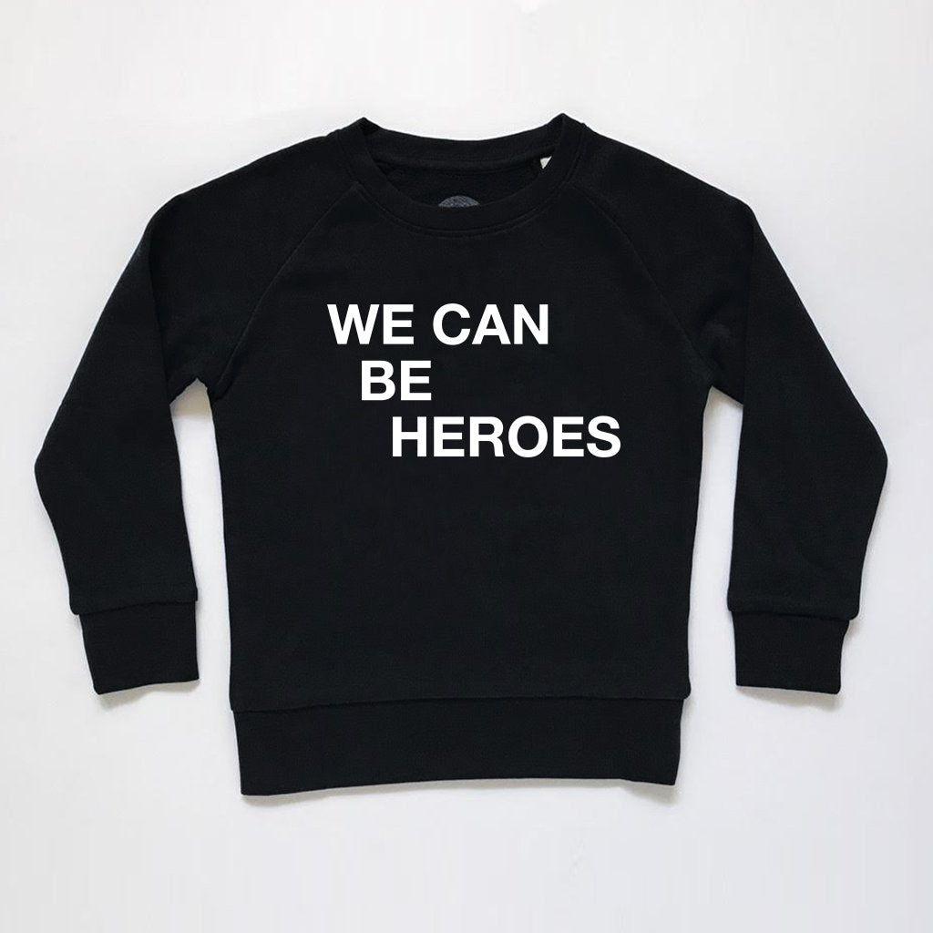 We Can Be Heroes Kids Sweatshirt Black