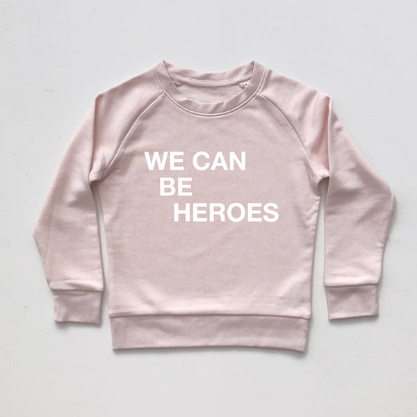 We Can Be Heroes Kids Sweatshirt pale pink xx 7-8 yrs xx