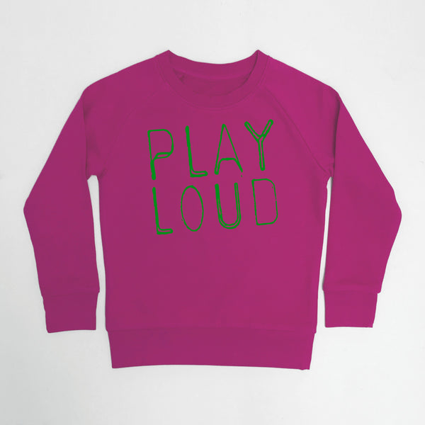 Play Loud Kids Sweatshirt Raspberry