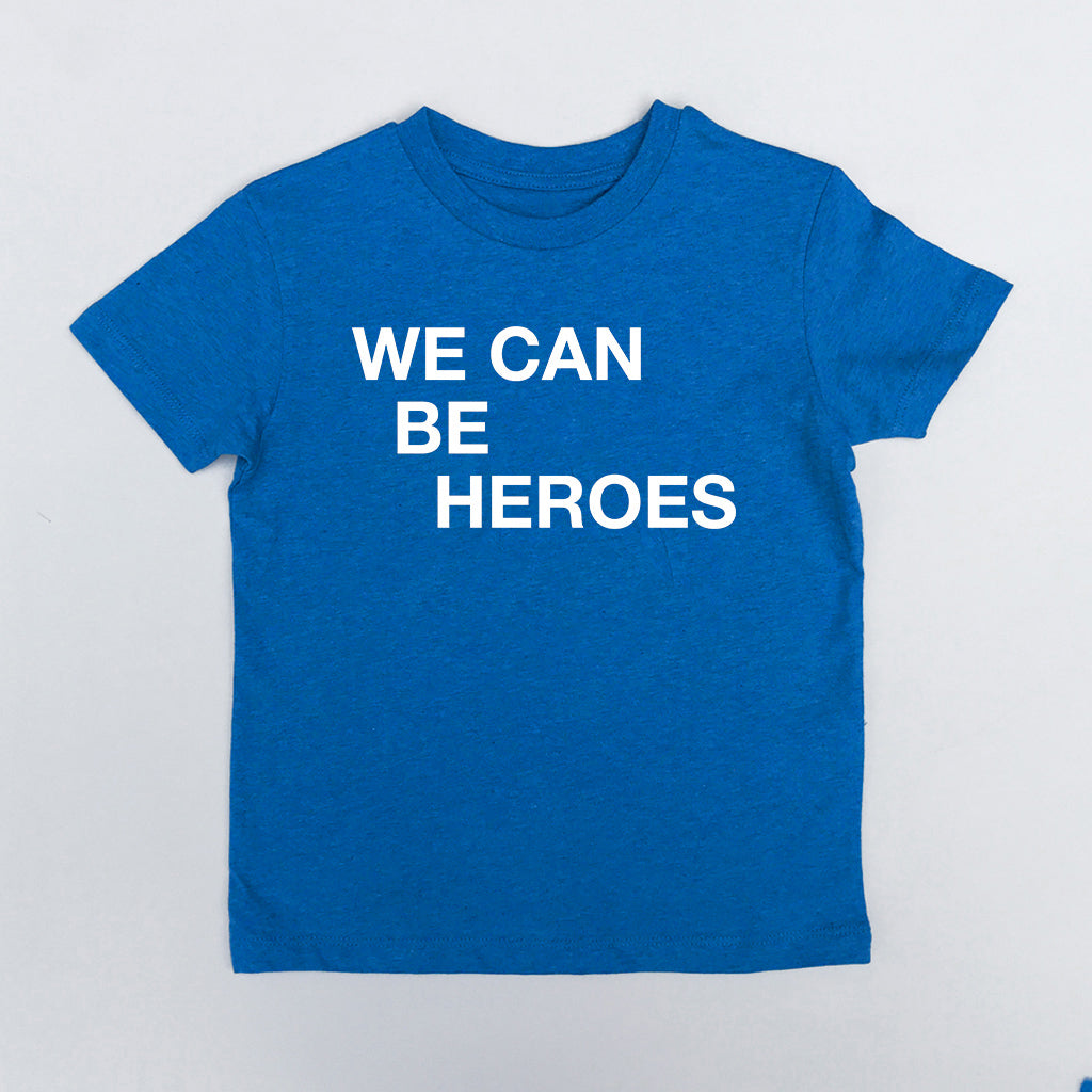 We Can Be Heroes Blue