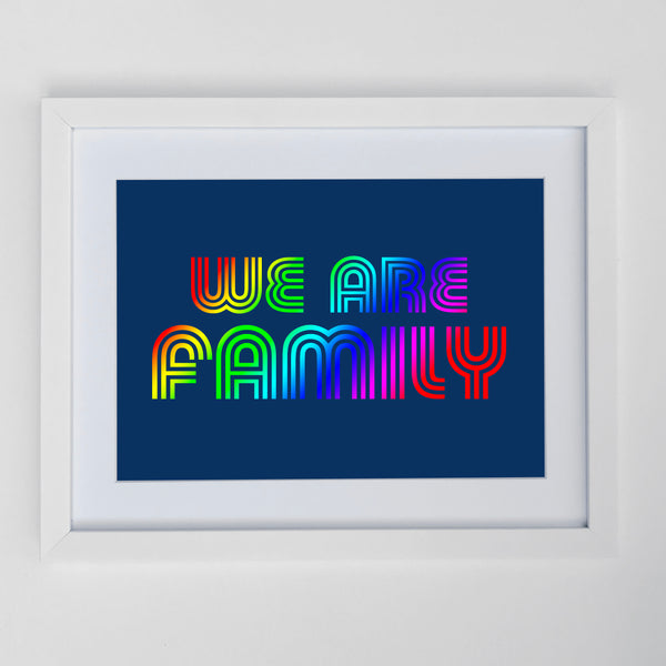 We Are Family Print Rainbow