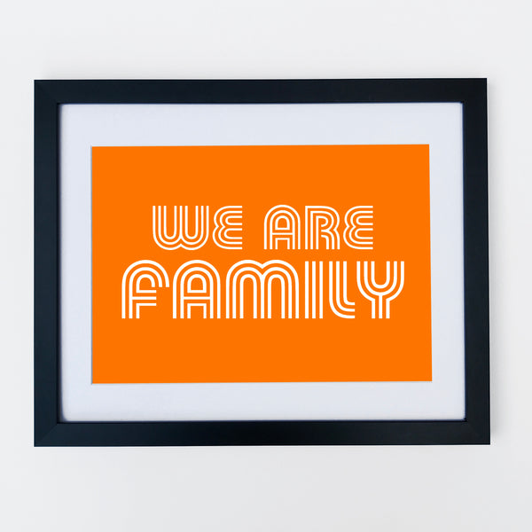 We Are Family Print Orange