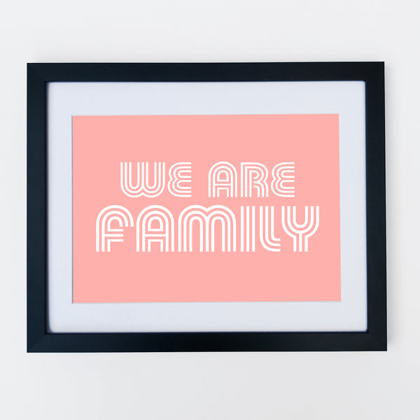 We Are Family Print Pale Pink