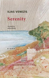 Ilias Venezis: Serenity-Ariston Books