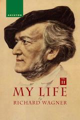 RICHARD WAGNER, MY LIFE, Vol. II